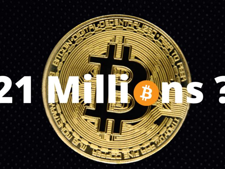 Pourquoi l'offre de Bitcoin est fixée à 21 millions ?